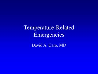 Temperature-Related Emergencies
