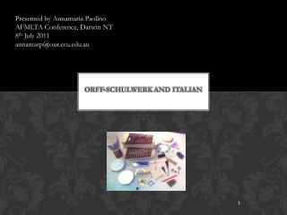 Orff- Schulwerk  and Italian