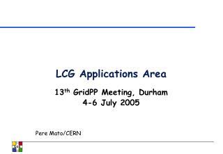LCG Applications Area