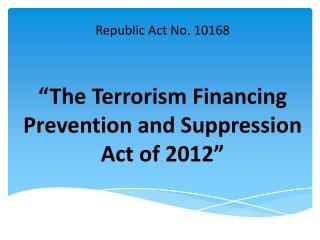 Republic Act No. 10168
