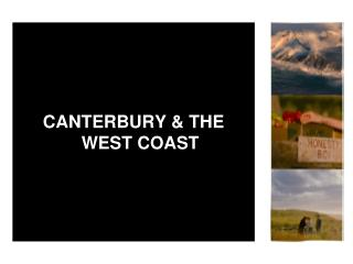 CANTERBURY & THE WEST COAST