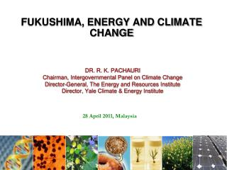FUKUSHIMA, ENERGY AND CLIMATE CHANGE
