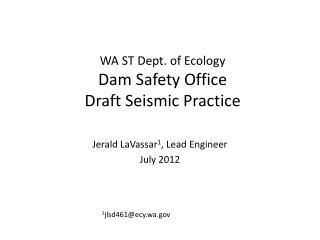 WA ST Dept. of Ecology Dam Safety Office Draft Seismic Practice