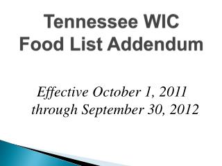Tennessee WIC  Food List Addendum
