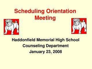 Scheduling Orientation Meeting