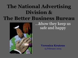 The National Advertising Division & The Better Business Bureau