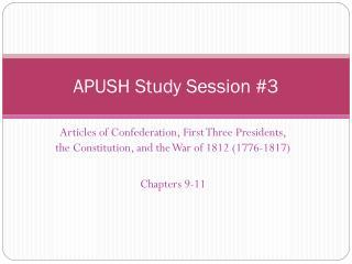 APUSH Study Session #3