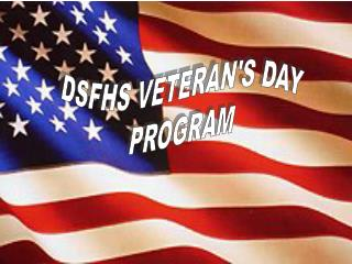 DSFHS VETERAN'S DAY PROGRAM