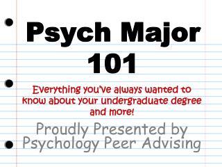 Psych Major  101
