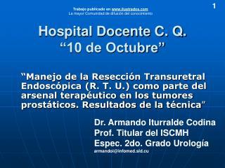 Hospital Docente C. Q.   10 de Octubre