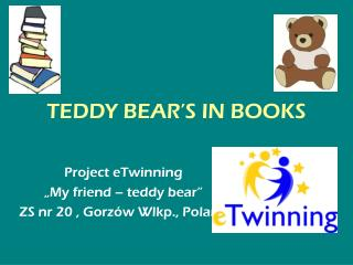 TEDDY BEAR'S IN BOOKS