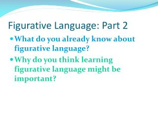 Figurative Language: Part 2