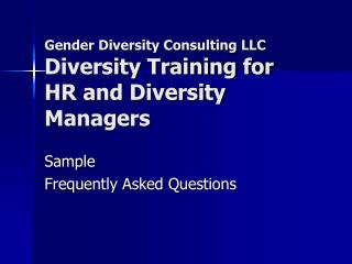 Gender Diversity Consulting LLC Diversity Training for HR and Diversity Managers