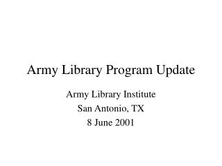Army Library Program Update
