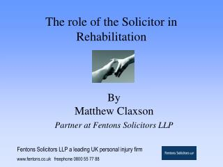 The role of the Solicitor in Rehabilitation