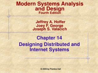 Chapter 14  Designing Distributed and Internet Systems