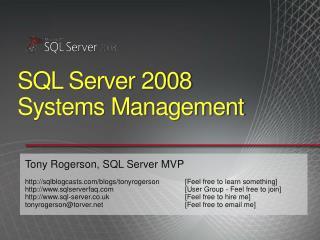 SQL Server 2008  Systems Management