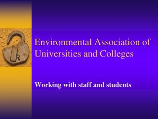Environmental Association of Universities and Colleges