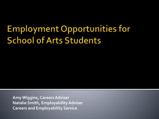 Employment Opportunities for School of Arts Students