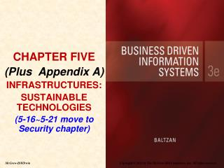 CHAPTER FIVE (Plus  Appendix A) INFRASTRUCTURES:  SUSTAINABLE TECHNOLOGIES (5-16~5-21 move to Security chapter)