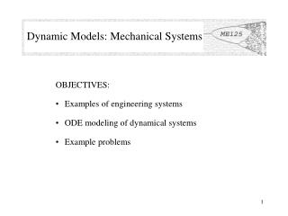 Dynamic Models: Mechanical Systems