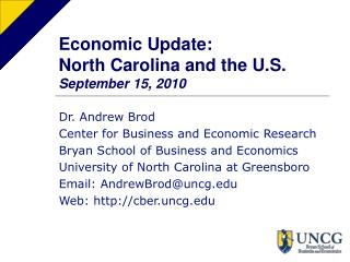 Economic Update: North Carolina and the U.S. September 15, 2010