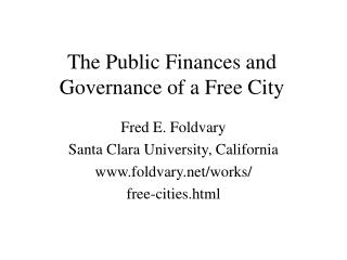 The Public Finances and Governance of a Free City