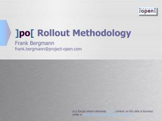 ] po [ Rollout Methodology