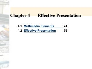 Chapter 4	Effective Presentation