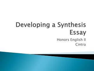 Developing a Synthesis Essay