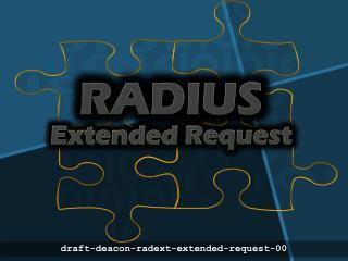 RADIUS Extended  Request