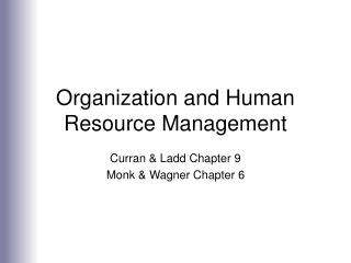 Organization and Human Resource Management