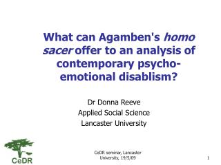 What can Agamben's  homo sacer  offer to an analysis of contemporary psycho-emotional disablism?