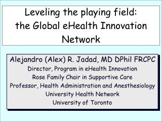 Leveling the playing field:  the Global eHealth Innovation Network