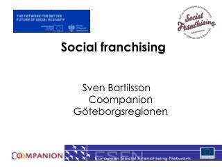 Social franchising