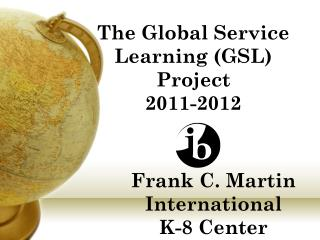 Frank C. Martin International  K-8 Center