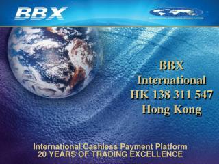 BBX  International  HK  138 311  547 Hong Kong