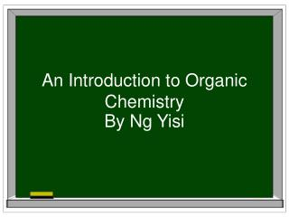 An Introduction to Organic Chemistry