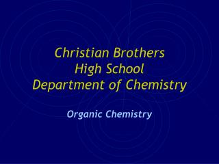 Christian Brothers  High School Department of Chemistry