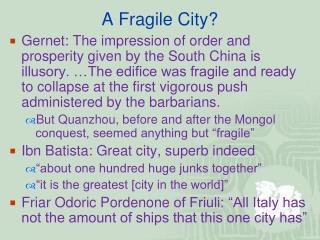 A Fragile City?