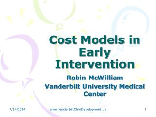 Cost Models in Early Intervention