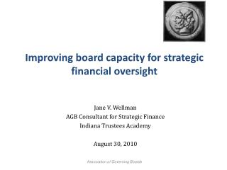 Improving board capacity for strategic  financial oversight