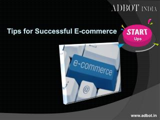 Tips for Successful E-Commerce Start-Ups