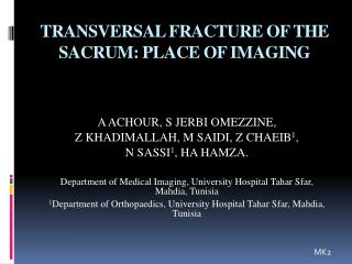 TRANSVERSAL FRACTURE OF THE SACRUM: PLACE OF IMAGING