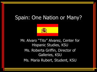 Spain: One Nation or Many?