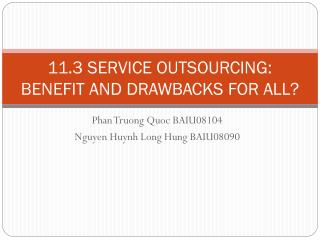 11.3 SERVICE OUTSOURCING: BENEFIT AND DRAWBACKS FOR ALL?