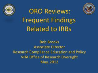 ORO Reviews: Frequent Findings Related to IRBs