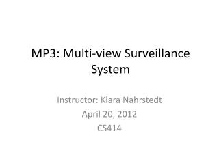 MP3: Multi-view Surveillance System