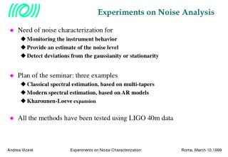 Experiments on Noise Analysis