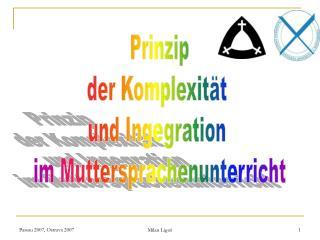 Prinzip der Komplexität  und Ingegration  im Muttersprachenunterricht